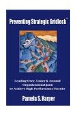 Preventing Strategic Gridlock